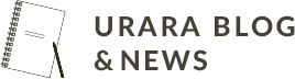 URARA BLOG & NEWS